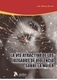 VIS ATRACTIVA DE LOS JUZGADOS DE VIOLENCIA SOBRE LA MUJER.