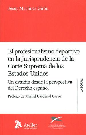 PROFESIONALISMO DEPORTIVO EN LA JURISPRUDENCIA DE LA CORTE SUPREMA DE LOS ESTADO