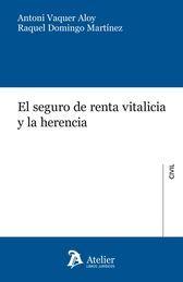 SEGURO DE RENTA VITALICIA Y LA HERENCIA.