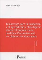 CONTRATO PARA LA FORMACIÓN Y EL APRENDIZAJE Y OTRAS FIGURAS AFINES., EL