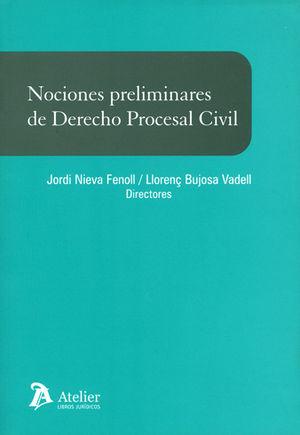 NOCIONES PRELIMINARES DE DERECHO PROCESAL CIVIL