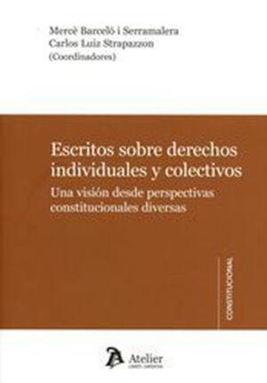 ESCRITOS SOBRE DERECHOS INDIVIDUALES Y COLECTIVOS