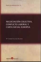 NEGOCIACIÓN COLECTIVA, CONFLICTO LABORAL Y CARTA SOCIAL EUROPEA