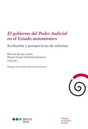 GOBIERNO DEL PODER JUDICIAL EN EL ESTADO AUTONÓMICO, EL