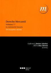 DERECHO MERCANTIL VOL. 7 LA CONTRATACION BANCARIA