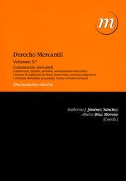DERECHO MERCANTIL VOL. 5: CONTRATACIÓN MERCANTIL