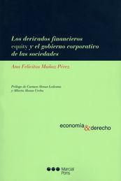 DERIVADOS FINANCIEROS EQUITY Y EL GOBIERNO CORPORATIVO DE LAS SOCIEDADES