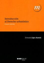 INTRODUCCION AL DERECHO URBANISTICO