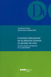 DERECHO INTERNACIONAL DE LOS DERECHOS HUMANOS EN PERÍODOS DE CRISIS, EL