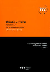DERECHO MERCANTIL VOL. 3: LAS SOCIEDADES MERCANTILES
