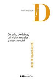 DERECHO DE DAÑOS, PRINCIPIOS MORALES Y JUSTICIA SOCIAL