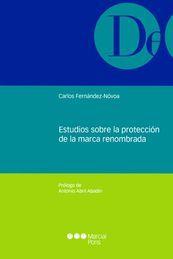 ESTUDIOS SOBRE LA PROTECCIÓN DE LA MARCA RENOMBRADA