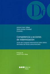 COMPETENCIA Y ACCIONES DE INDEMNIZACIÓN