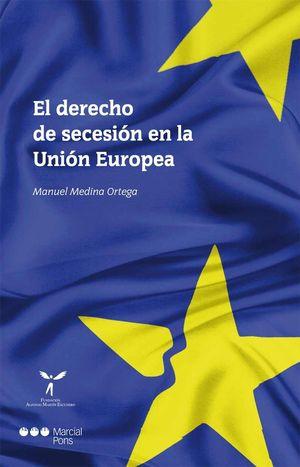 DERECHO DE SECESIÓN EN LA UNIÓN EUROPEA, EL
