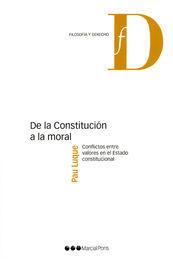 DE LA CONSTITUCIÓN A LA MORAL