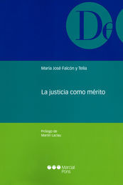 JUSTICIA COMO MÉRITO, LA