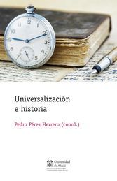 UNIVERSALIZACIÓN E HISTORIA