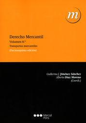 DERECHO MERCANTIL VOL. 8: TRANSPORTES MERCANTILES
