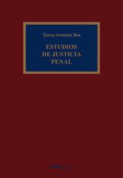 ESTUDIOS DE JUSTICIA PENAL