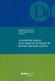 DIMENSIÓN EXTERIOR DE LAS AGENCIAS DEL ESPACIO DE LIBERTAD, SEGURIDAD Y JUSTICIA, LA