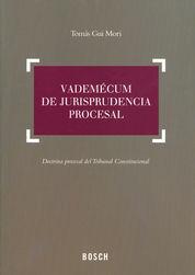 VADEMÉCUM DE JURISPRUDENCIA PROCESAL