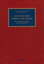 CONSTITUCIÓN: NORMA Y REALIDAD