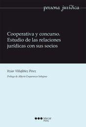 COOPERATIVA Y CONCURSO. ESTUDIO DE LAS RELACIONES JURÍDICAS CON SUS SOCIOS
