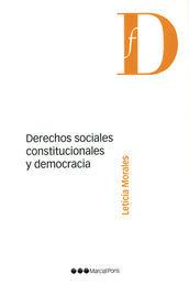 DERECHOS SOCIALES CONSTITUCIONALES Y DEMOCRACIA