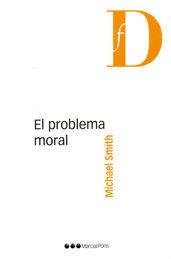 PROBLEMA MORAL, EL