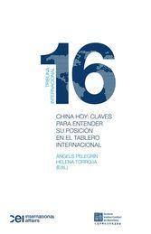 CHINA HOY: CLAVES PARA ENTENDER SU POSICIÓN EN EL TABLERO INTERNACIONAL