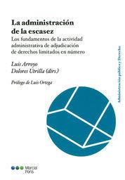 ADMINISTRACIÓN DE LA ESCASEZ, LA