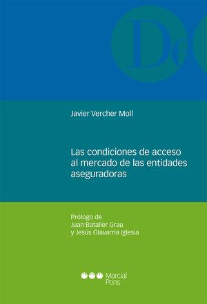 CONDICIONES DE ACCESO AL MERCADO DE LAS ENTIDADES ASEGURADORAS, LAS