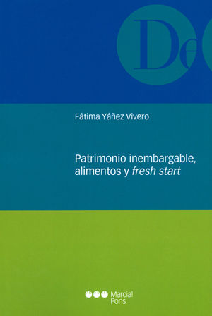 PATRIMONIO INEMBARGABLE, ALIMENTOS Y FRESH START