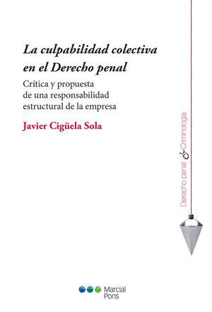 CULPABILIDAD COLECTIVA EN EL DERECHO PENAL, LA