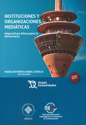 INSTITUCIONES Y ORGANIZACIONES MEDIÁTICAS