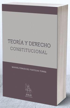 TEORÍA Y DERECHO CONSTITUCIONAL
