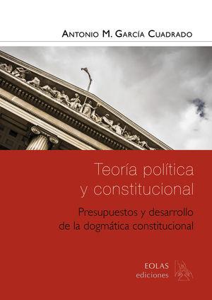 TEORÍA POLÍTICA Y CONSTITUCIONAL