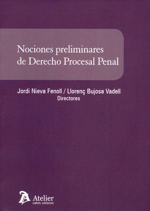 NOCIONES PRELIMINARES DE DERECHO PROCESAL PENAL