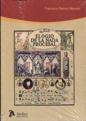 ELOGIO DE LA NADA PROCESAL