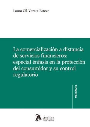 COMERCIALIZACIÓN A DISTANCIA DE SERVICIOS FINANCIEROS, LA