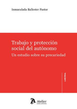 TRABAJO Y PROTECCIÓN SOCIAL DEL AUTÓNOMO