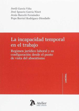 INCAPACIDAD TEMPORAL EN EL TRABAJO,LA