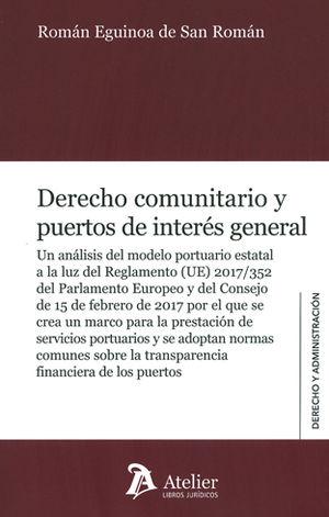 DERECHO COMUNITARIO Y PUERTOS DE INTERÉS GENERAL.