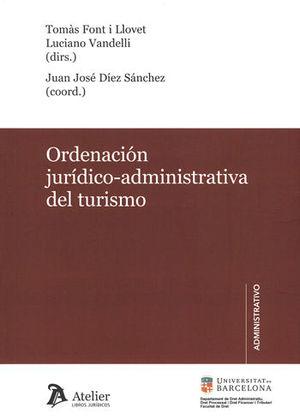 ORDENACIÓN JURÍDICO-ADMINISTRATIVA DEL TURISMO.