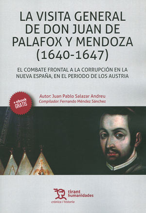 VISITA GENERAL DE DON JUAN DE PALAFOX Y MENDOZA, LA (1640-1647)