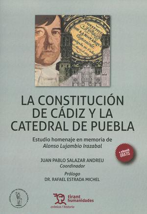 CONSTITUCIÓN DE CÁDIZ Y LA CATEDRAL DE PUEBLA, LA