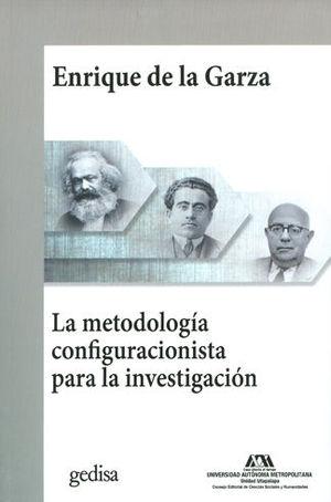 METODOLOGÍA CONFIGURACIONISTA PARA LA INVESTIGACIÓN, LA