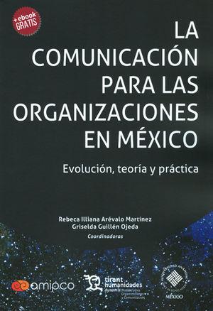 COMUNICACIÓN PARA LAS ORGANIZACIONES EN MÉXICO, LA
