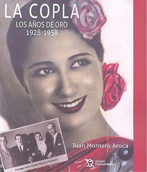 COPLA. LOS AÑOS DE ORO 1928-1958, LA
