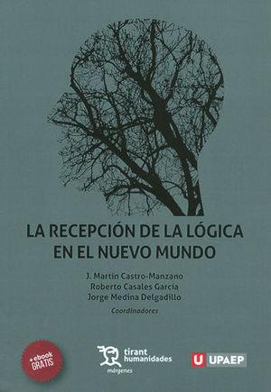 RECEPCIÓN DE LA LÓGICA EN EL NUEVO MUNDO, LA